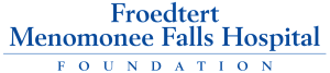 Froedtert Menomonee Falls Hospital Foundation